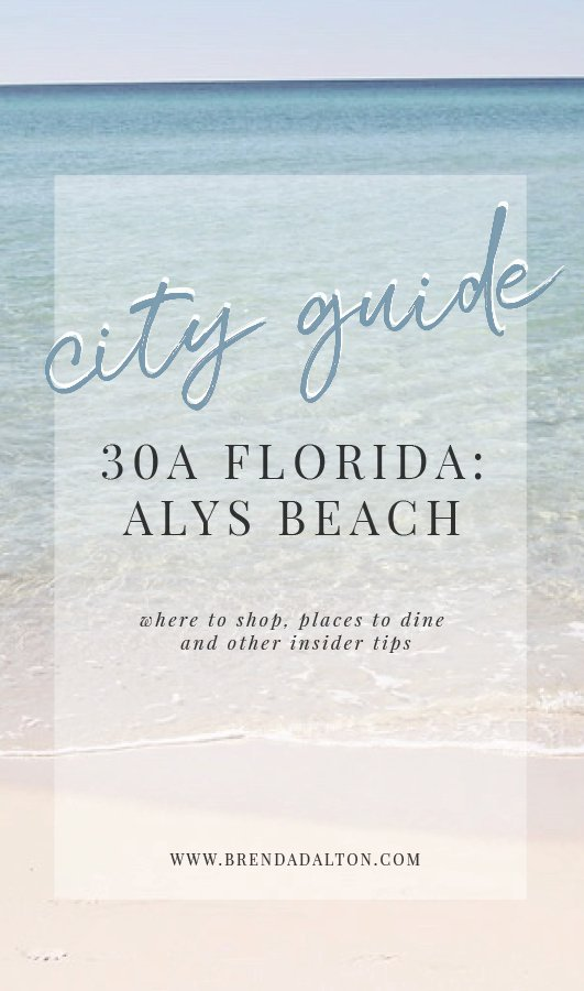 City Guide to Alys Beach Florida 30A - Places to eat Where to Shop BrendaDaltoncom
